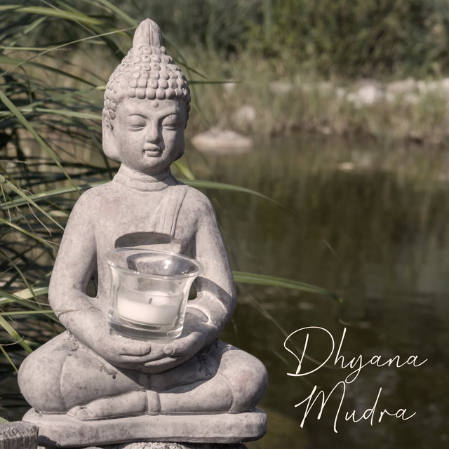 Dhyana Mudra: Music for Concentration, Healing, and Meditation Exercises