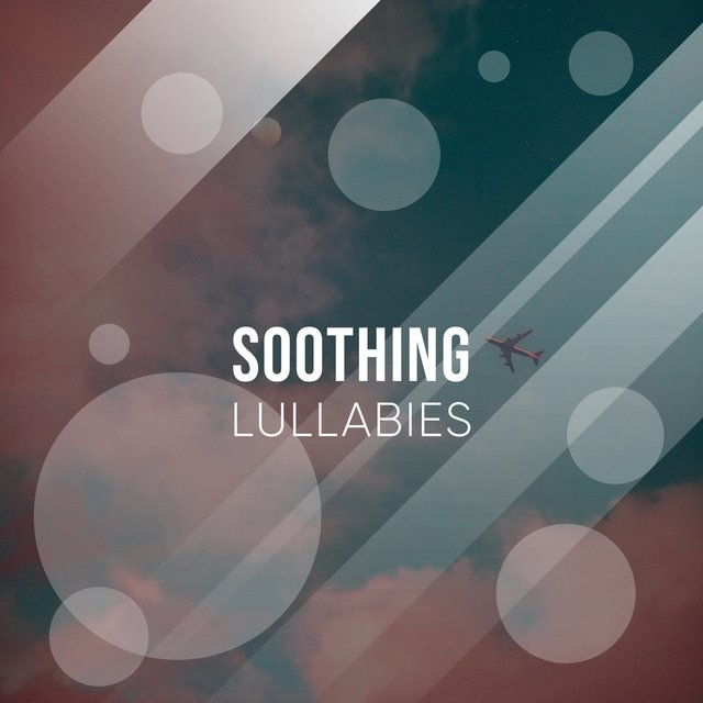 Soothing Focus Lullabies