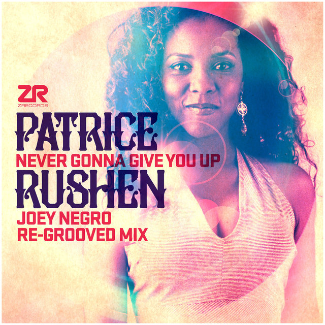 Never Gonna Give You Up (Joey Negro Remixes)