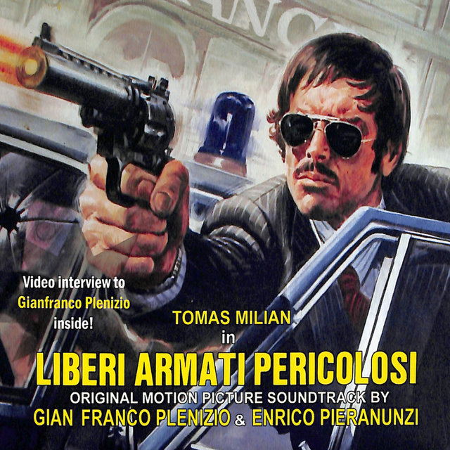 Liberi armati e pericolosi (Original Motion Picture Soundtrack)