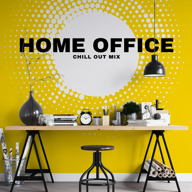 Home Office Chill Out Mix