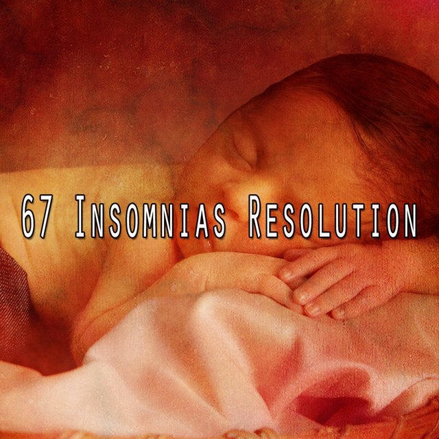 67 Insomnias Resolution