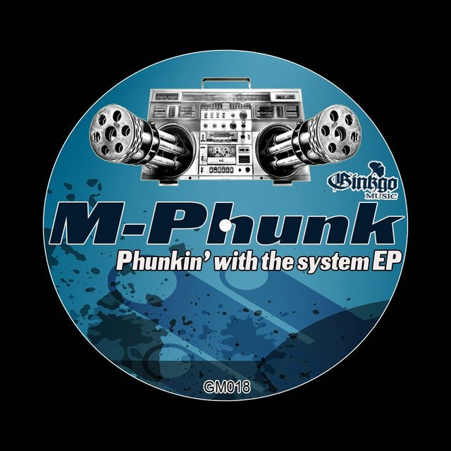 Phunkin' With The System EP