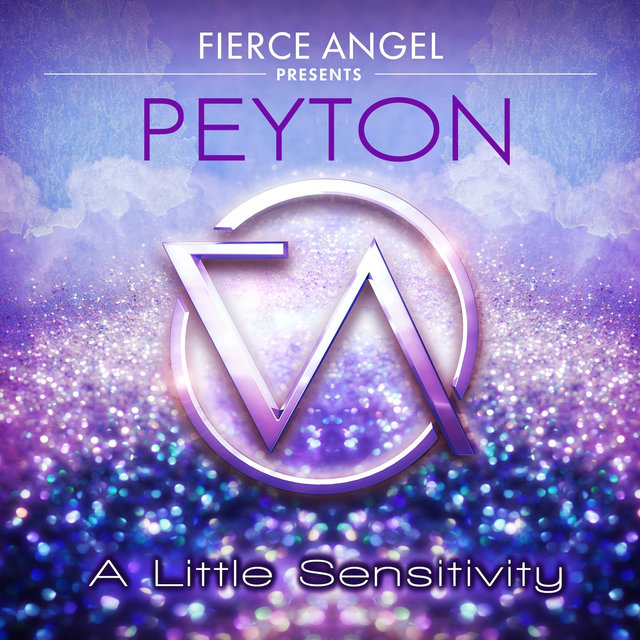 Fierce Angel Presents Peyton - A Little Sensitivity