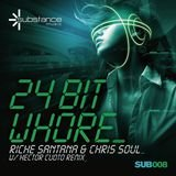 24 Bit Whore (Original Mix)