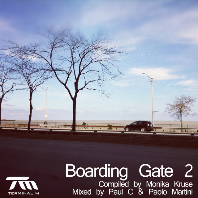 Terminal M - Boarding Gate 2 (Compiled By Monika Kruse, Mixed By Paul C & Paolo Martini)