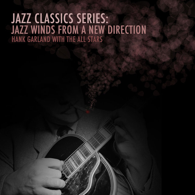 Jazz Classics Series: Jazz Winds from a New Direction