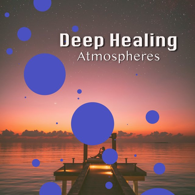 # 1 Album: Deep Healing Atmospheres