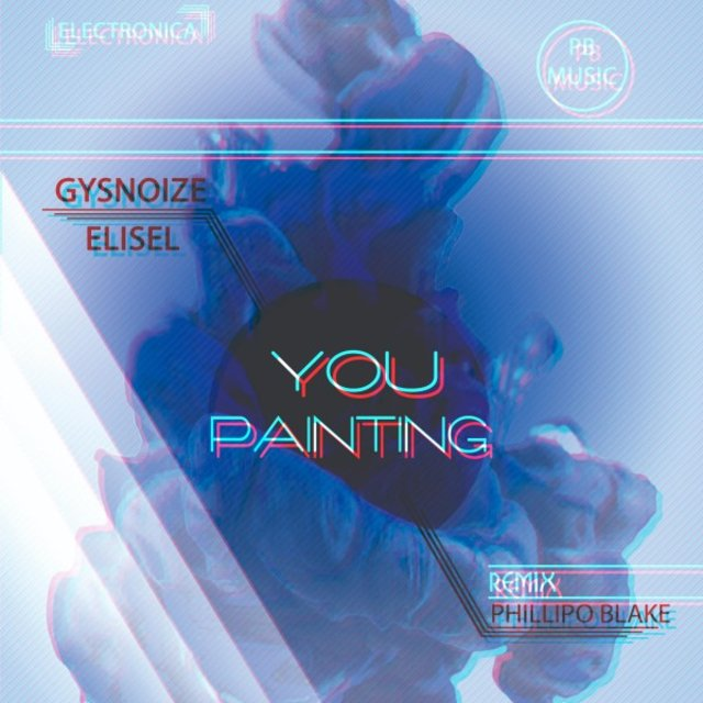 You Painting (Phillipo Blake Remix)