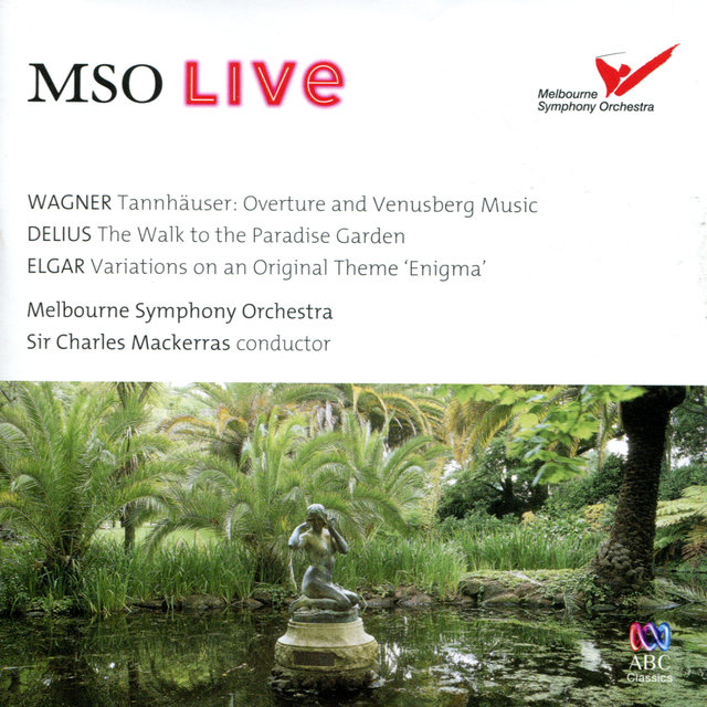 MSO Live - Wagner, Delius & Elgar