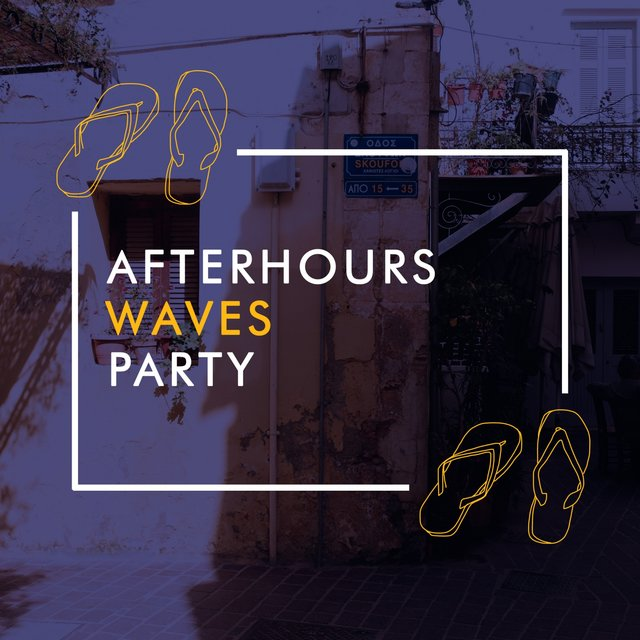 Afterhours Waves Party