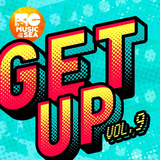 Music of the Sea: Get Up Vol. 9