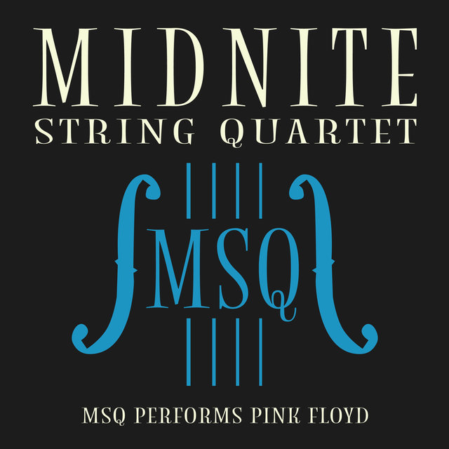 MSQ Performs Pink Floyd