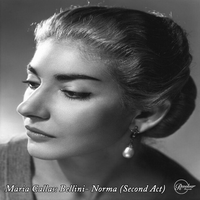 Maria Callas: Bellini - Norma (Second Act)