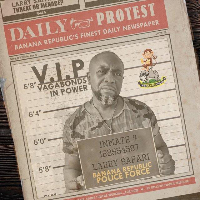 Cover art for album Vagabonds in Power (V.I.P) by Larry Safari