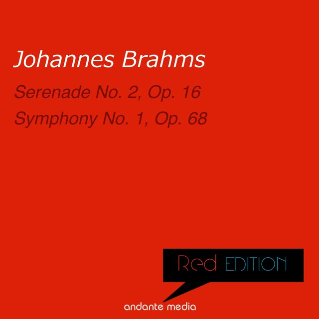 Red Edition - Brahms: Serenade No. 2 & Symphony No. 1