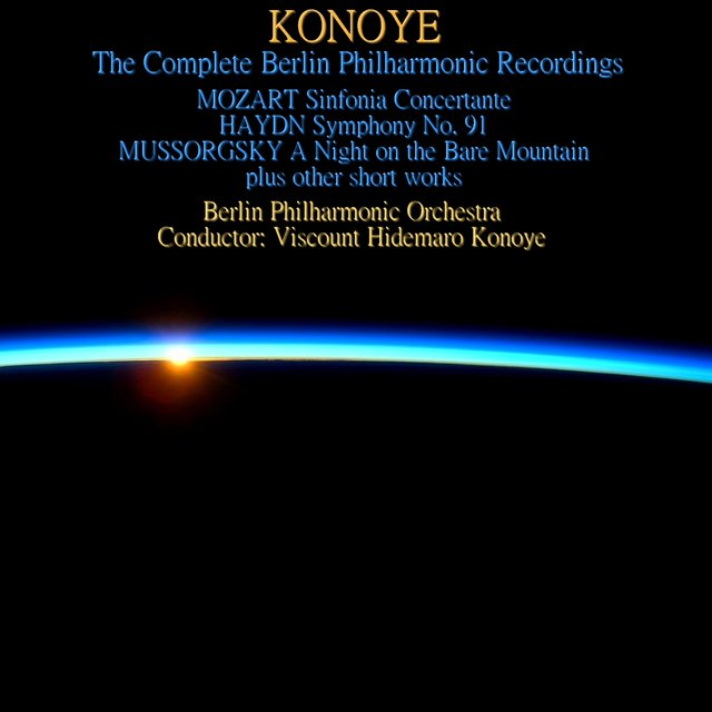Konoye: The Complete Berlin Philharmonic Recordings