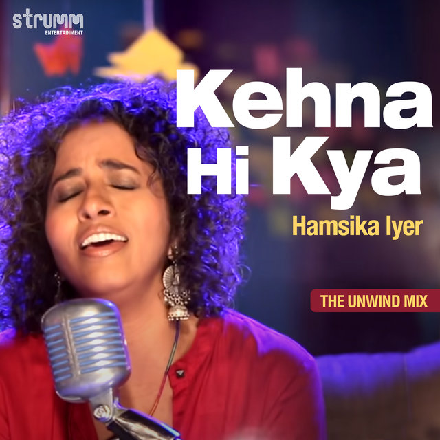 Kehna Hi Kya - Single