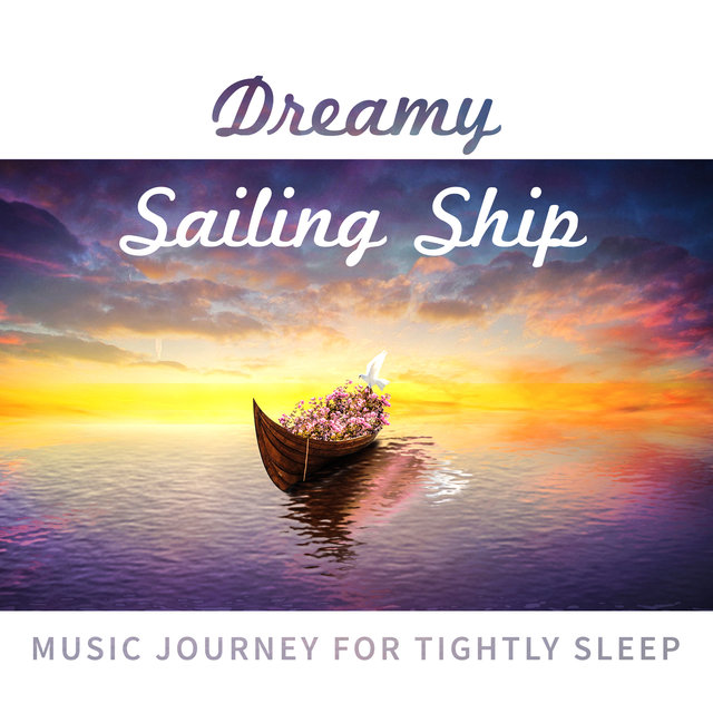 Dreamy Sailing Ship