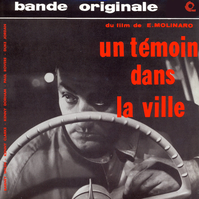 Un Témoin Dans La Ville (Original Motion Picture Soundtrack) (Remastered)