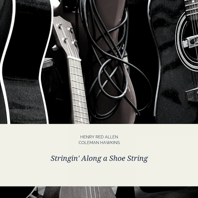 Stringin' Along a Shoe String