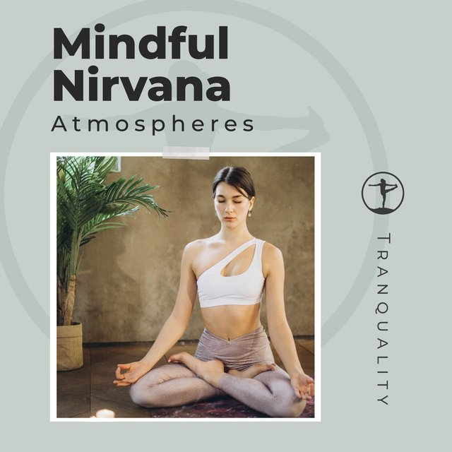 Mindful Nirvana Atmospheres