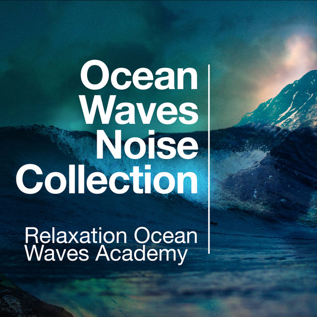 Ocean Waves Noise Collection