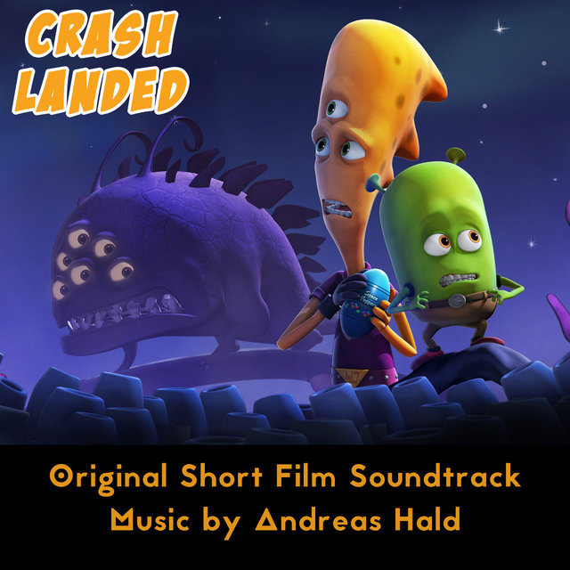 Crash Landed (Original Short Film Soundtrack)