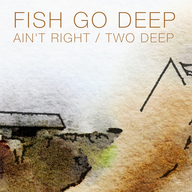 Ain't Right / Two Deep