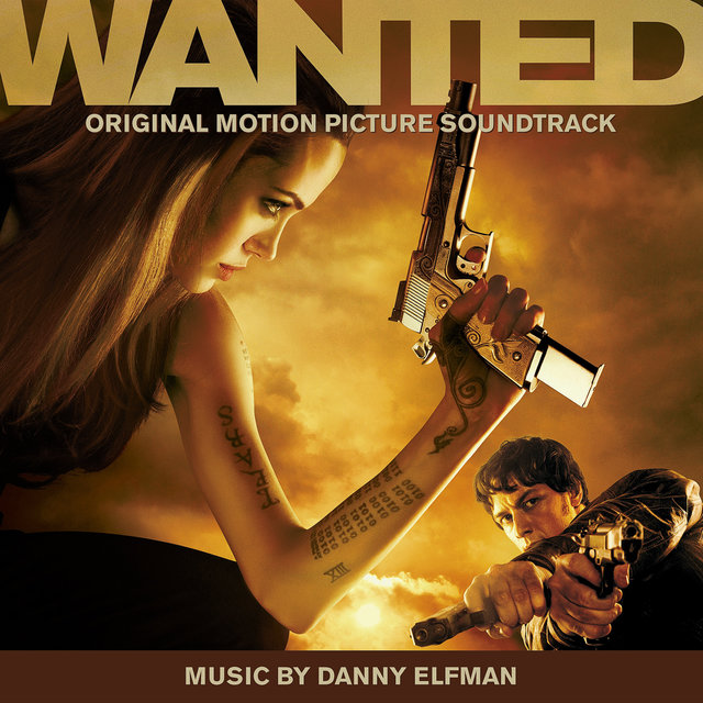 Wanted (Original Motion Picture Soundtrack)