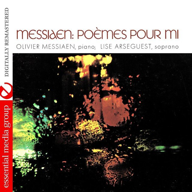 Messiaen: Poemes Pour Mi (Digitally Remastered)