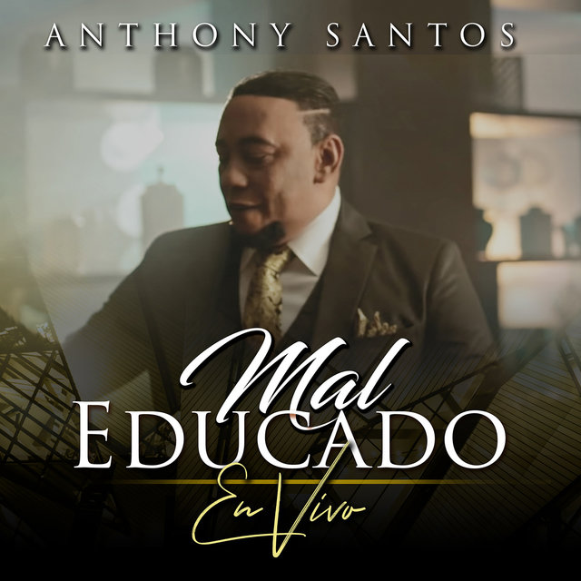 Mal Educado (En Vivo)
