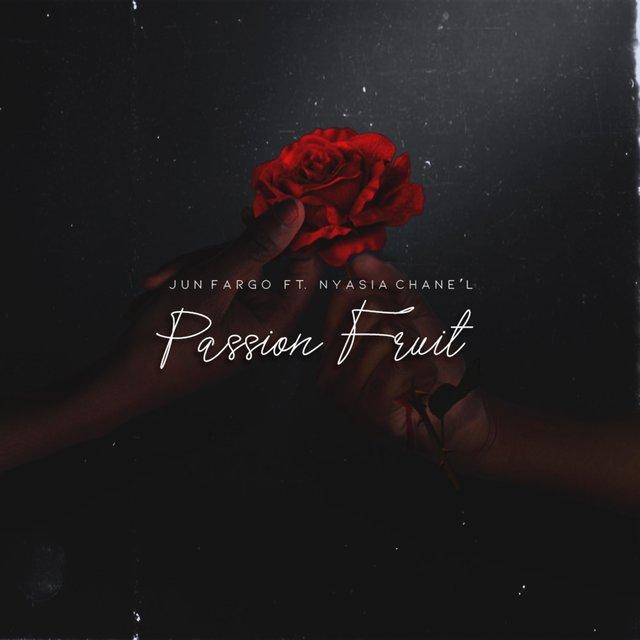Cover art for album Passion Fruit (feat. Nyasia Chane'l) by Jun Fargo
