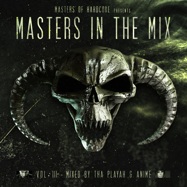 Masters Of Hardcore Presents: Masters In The Mix Vol. III