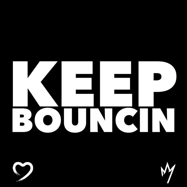 Keep Bouncin'