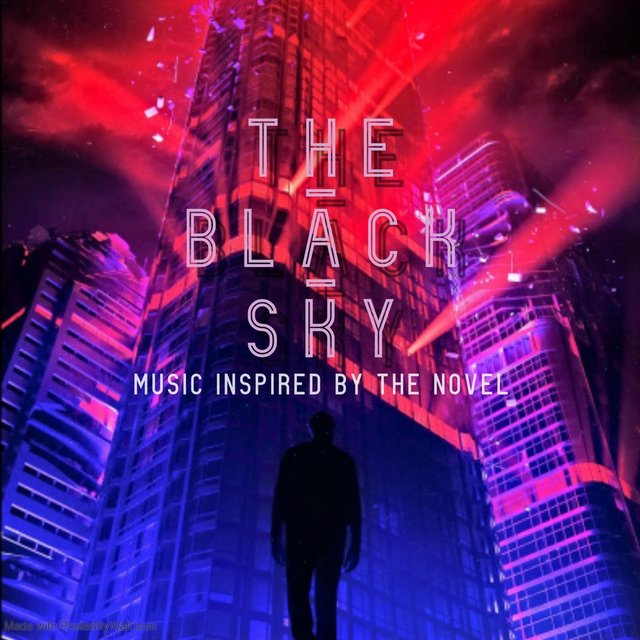 The Black Sky (Music Inspired by the Novel)