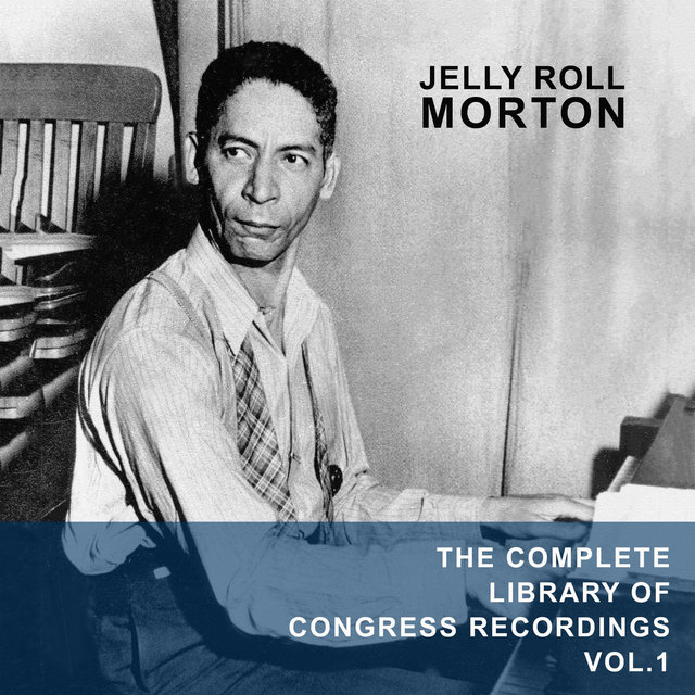 The Complete Library Of Congress Recordings Vol.1