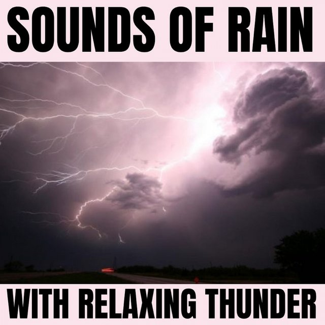 Sounds of Rain with Relaxing Thunder