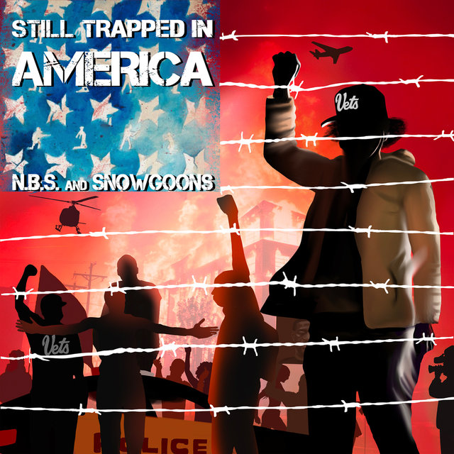Cover art for album Still Trapped In America by N.B.S., Snowgoons