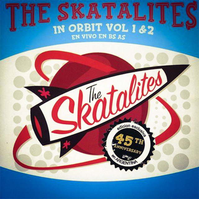 The Skatalites in Orbit Vol. 1 & 2