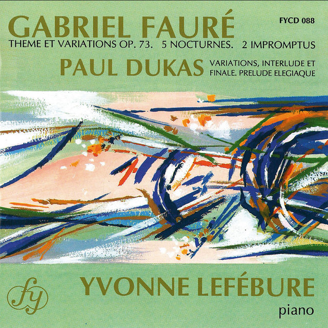 Fauré & Dukas: Piano Works