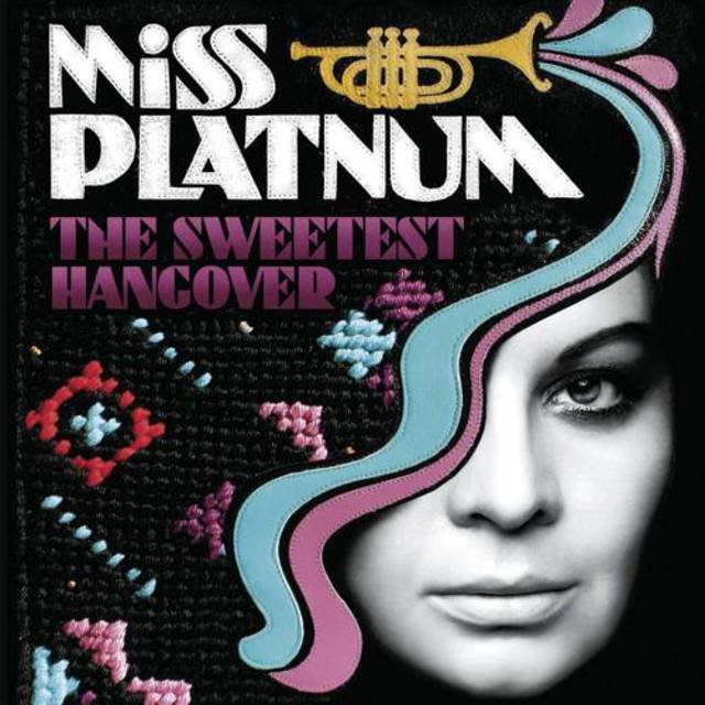 Cover art for album The Sweetest Hangover by Miss Platnum