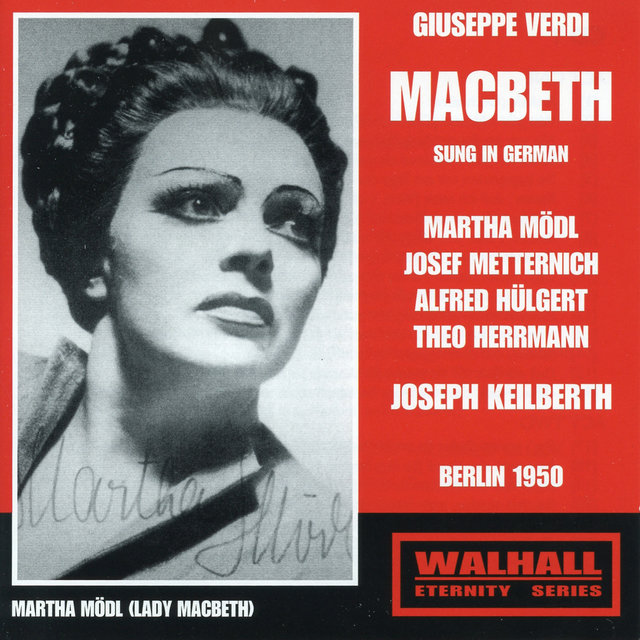 Verdi: Macbeth (Live Recordings 1950) [Sung in German]
