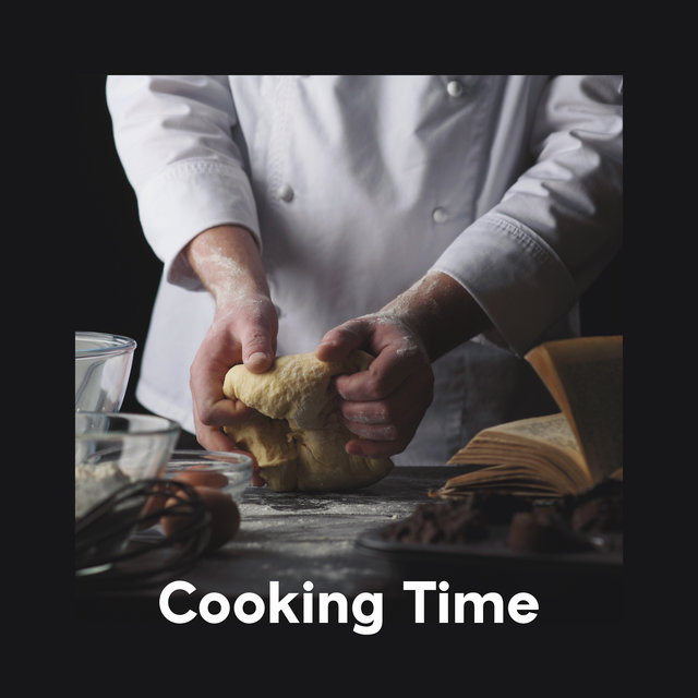 Cooking Time – Delicious Meal, Dinner Music, Jazz Sounds