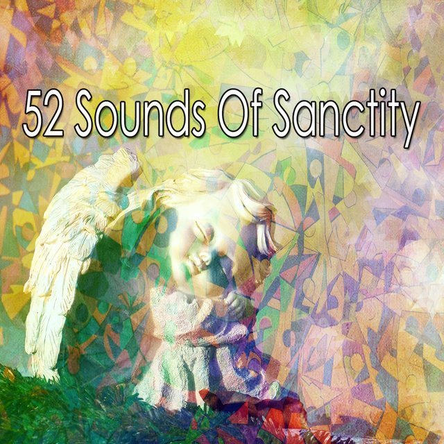 52 Sounds of Sanctity
