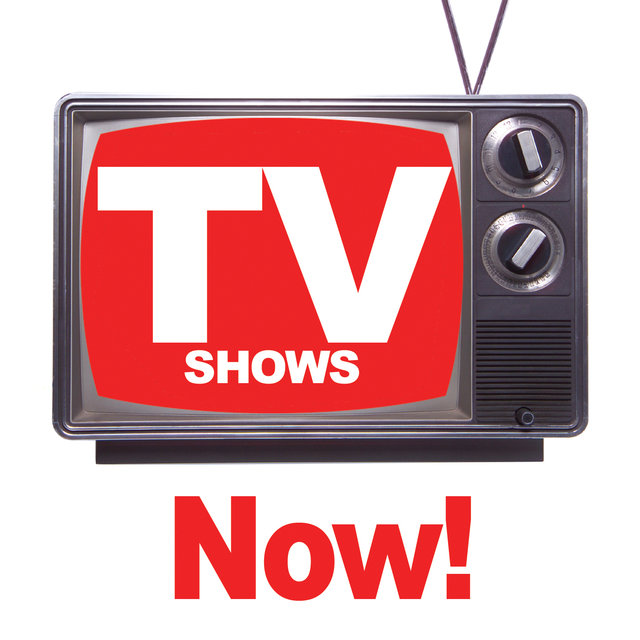 TV Shows Now!