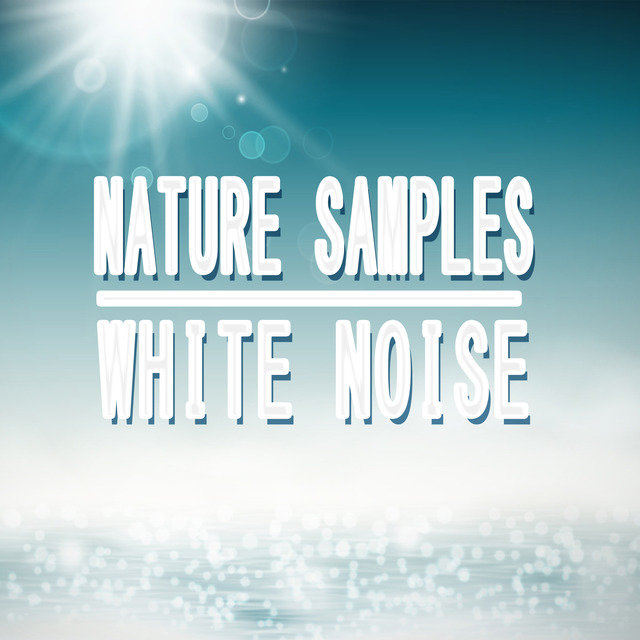 Nature Samples White Noise