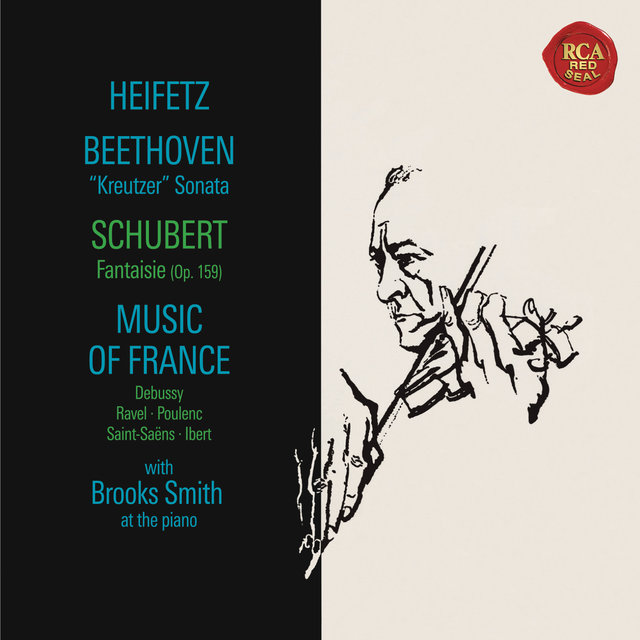 "Beethoven: Sonata No. 9 in A Major, Op. 47 ""Kreutzer"" - Schubert: Fantasie in C Major, D. 934 - Debussy: Chansons de Bilitis & Children's Corner - Ravel: Valses nobles et sentimentales - Poulenc: Mouvements perpétuels ((Heifetz Remastered))"
