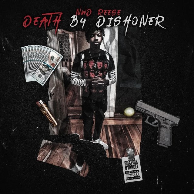 Cover art for album Death B4 Dishoner by NWD REESE
