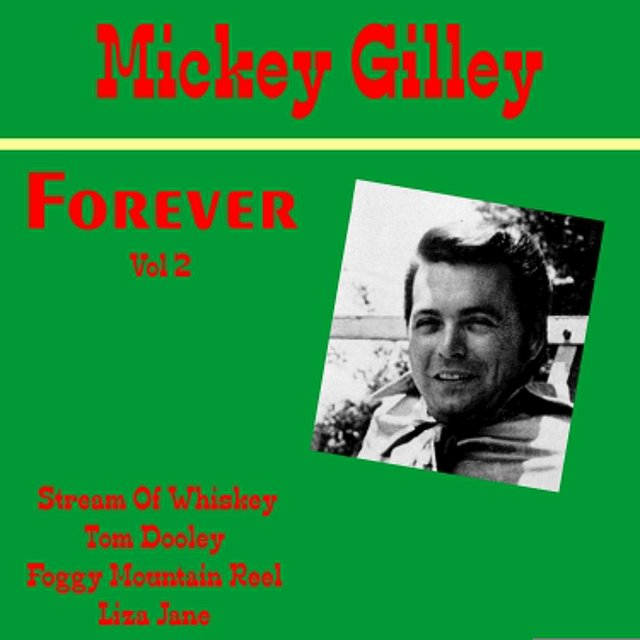 Mickey Gilley Forever, Vol. 2